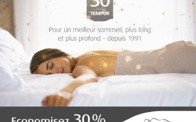Offre spéciale anniversaire 30 ans  = -30% sur les lits TEMPUR