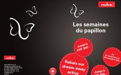Les semaines du papillon du 27.09 au 28.11.2021 sur les produits Roviva avec des remises allants jusqu'a 300.-